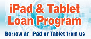 Ipad & Tablet Loan Program